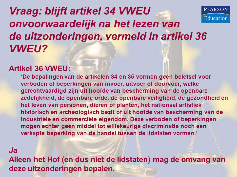 Vraag: blijft artikel 34 VWEU onvoorwaardelijk na het lezen van