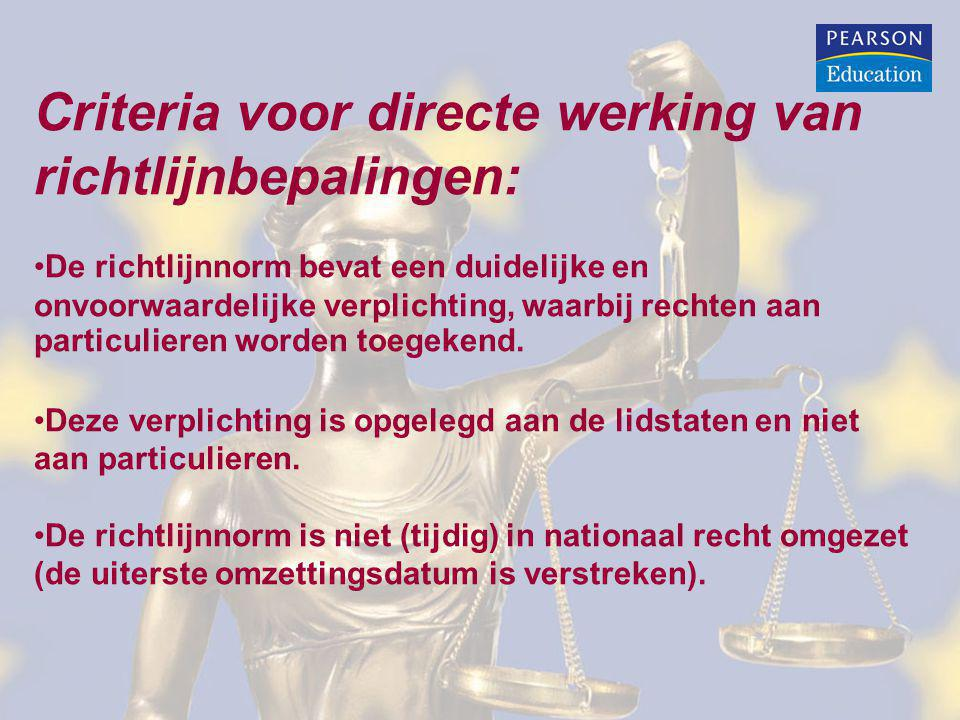 Criteria voor directe werking van richtlijnbepalingen: