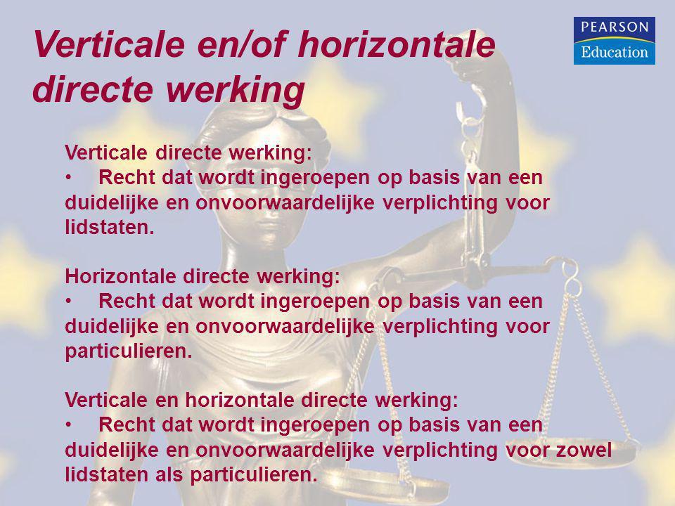 Verticale en/of horizontale directe werking