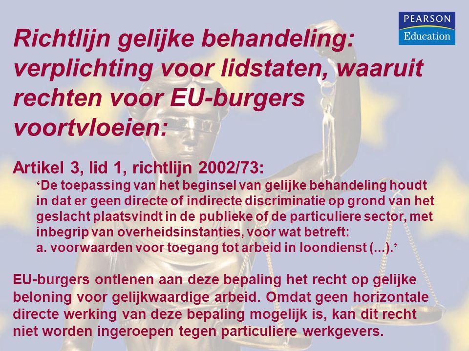Richtlijn gelijke behandeling: verplichting voor lidstaten, waaruit rechten voor EU-burgers voortvloeien: