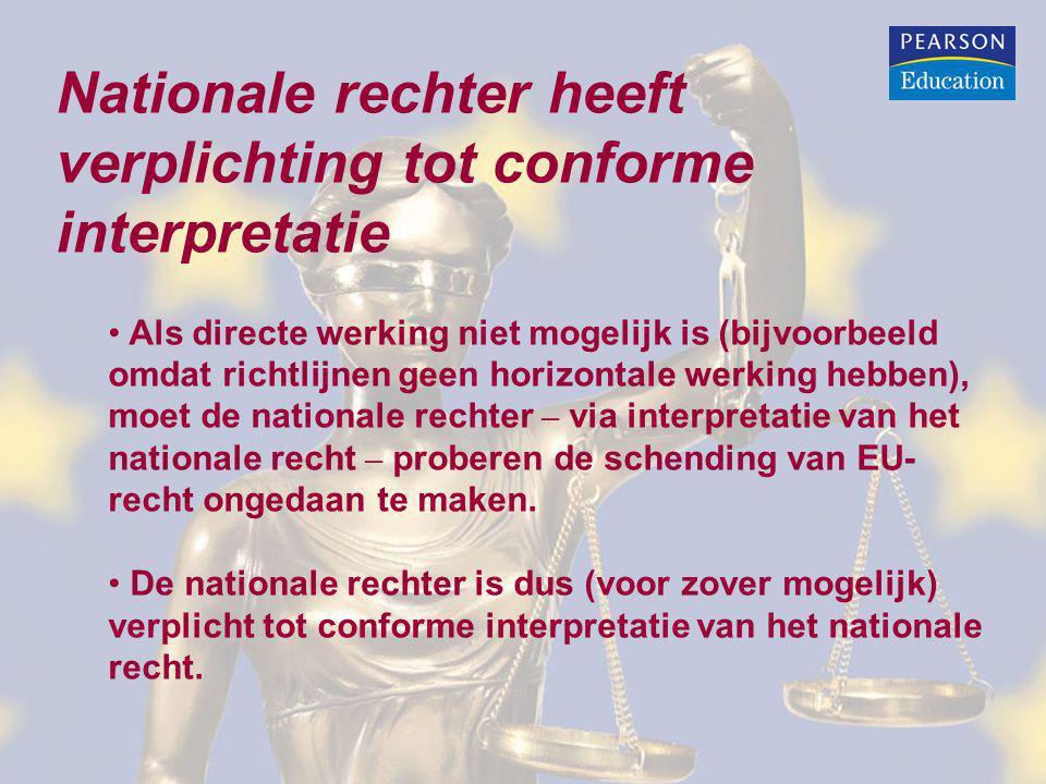 Nationale rechter heeft verplichting tot conforme interpretatie