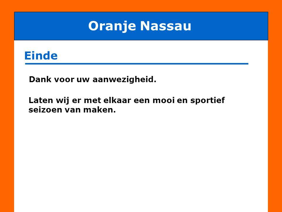 Oranje Nassau Einde Dank voor uw aanwezigheid.