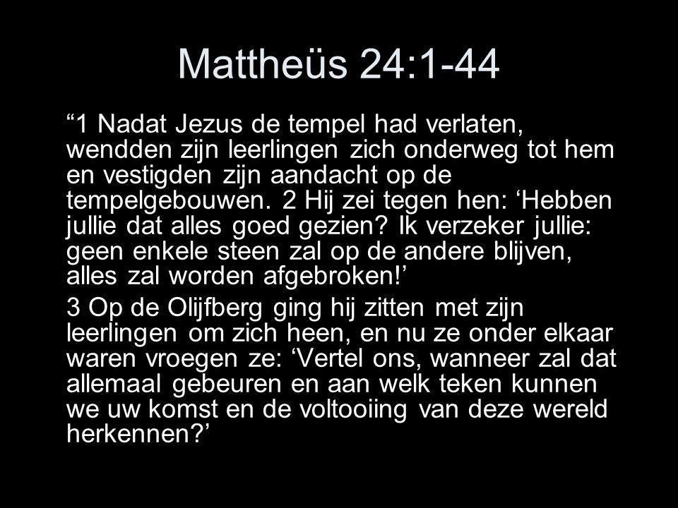 Mattheüs 24:1-44
