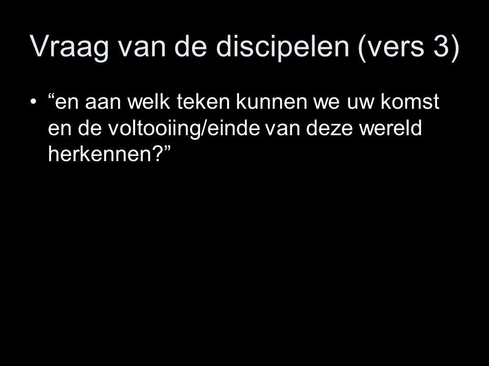 Vraag van de discipelen (vers 3)