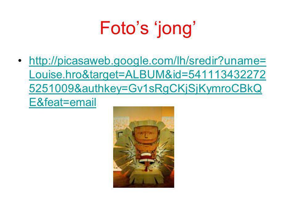 Foto's 'jong' http://picasaweb.google.com/lh/sredir uname=Louise.hro&target=ALBUM&id=5411134322725251009&authkey=Gv1sRgCKjSjKymroCBkQE&feat=email.
