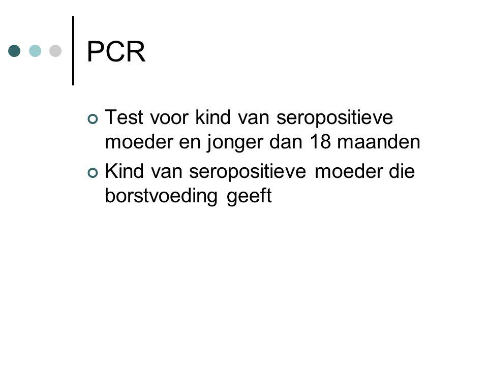 PCR Test voor kind van seropositieve moeder en jonger dan 18 maanden