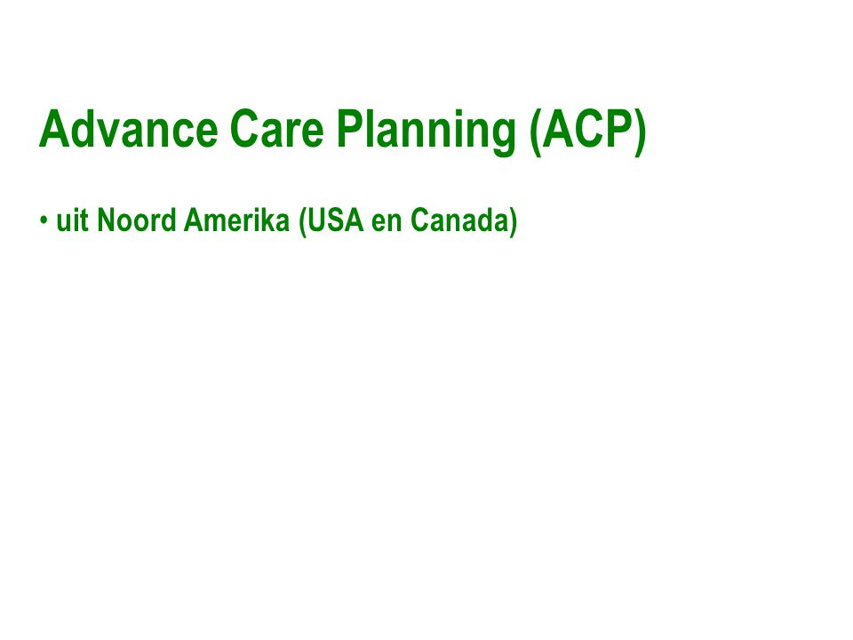 Advance Care Planning (ACP)