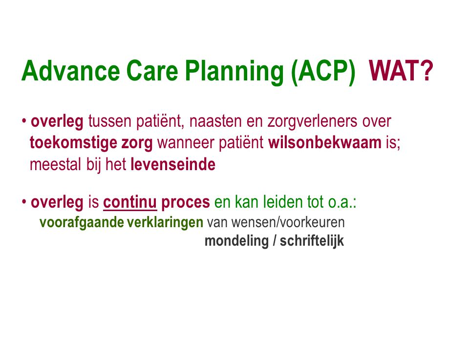 Advance Care Planning (ACP) WAT