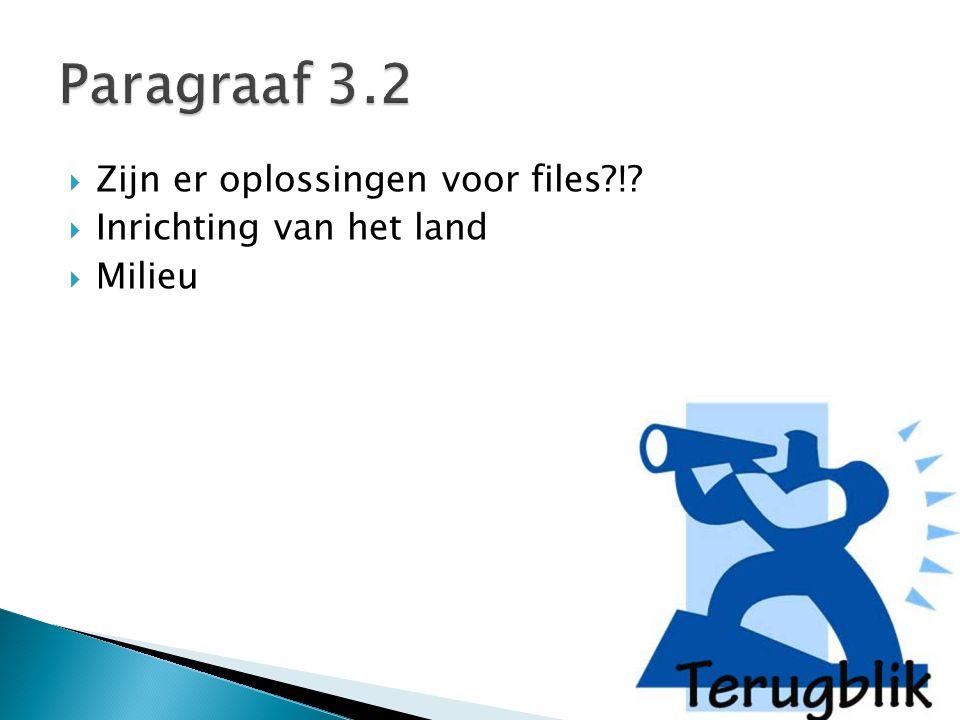 Paragraaf 3.2 Zijn er oplossingen voor files !