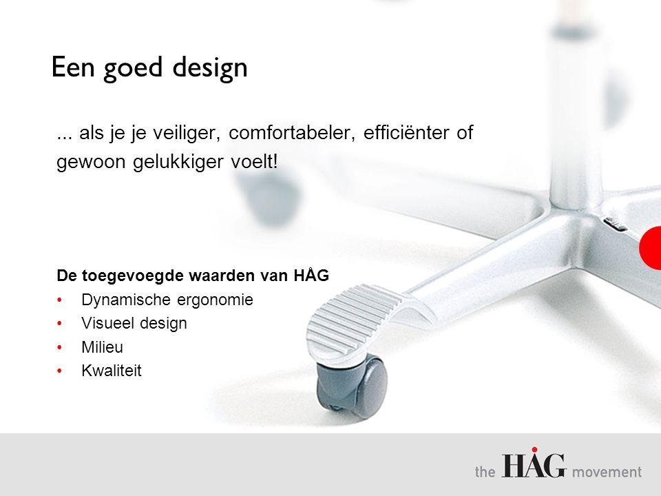 Een goed design ... als je je veiliger, comfortabeler, efficiënter of