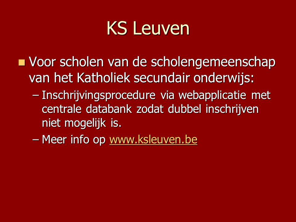 KS Leuven Voor scholen van de scholengemeenschap van het Katholiek secundair onderwijs: