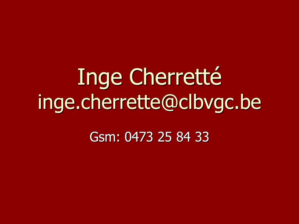 Inge Cherretté inge.cherrette@clbvgc.be