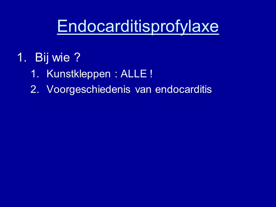 Endocarditisprofylaxe
