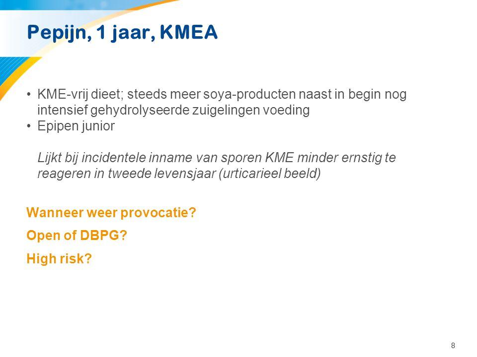 Pepijn, 1 jaar, KMEA KME-vrij dieet; steeds meer soya-producten naast in begin nog intensief gehydrolyseerde zuigelingen voeding.