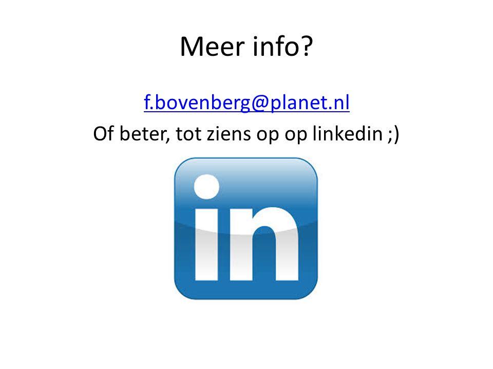 f.bovenberg@planet.nl Of beter, tot ziens op op linkedin ;)