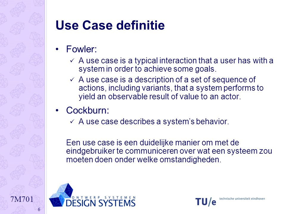 Use Case definitie Fowler: Cockburn: