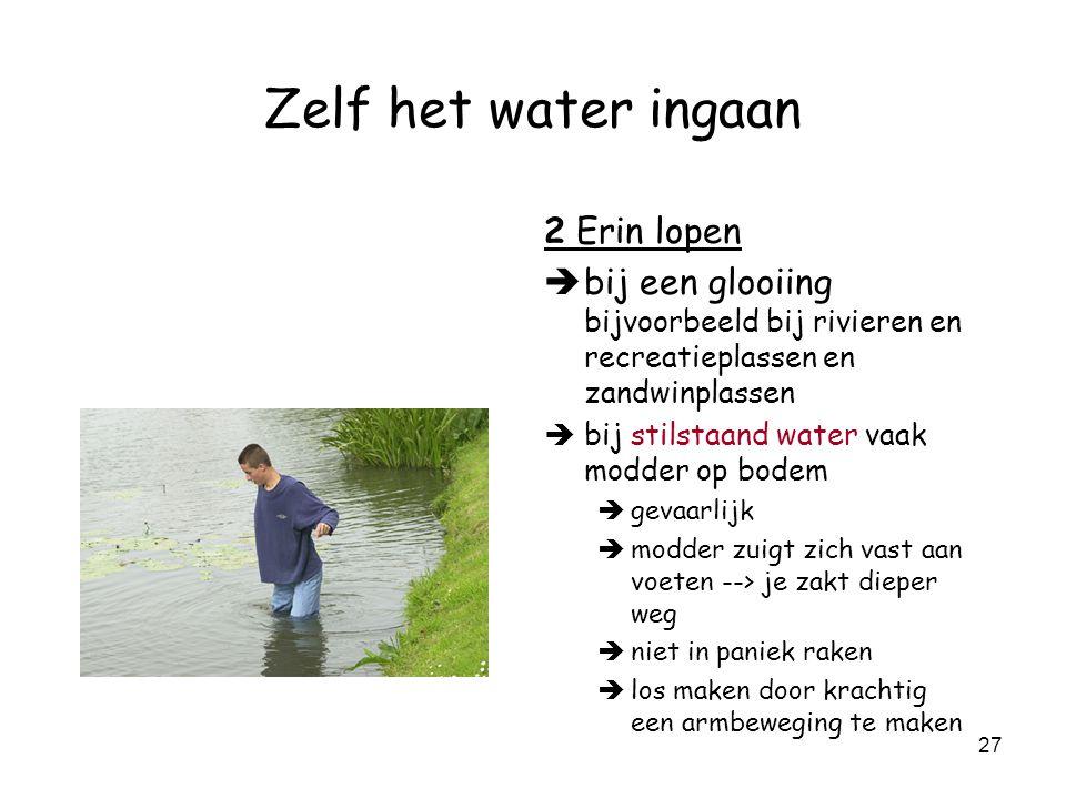 Zelf het water ingaan 2 Erin lopen