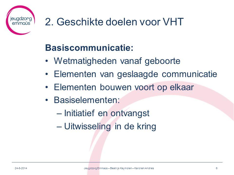 2. Geschikte doelen voor VHT