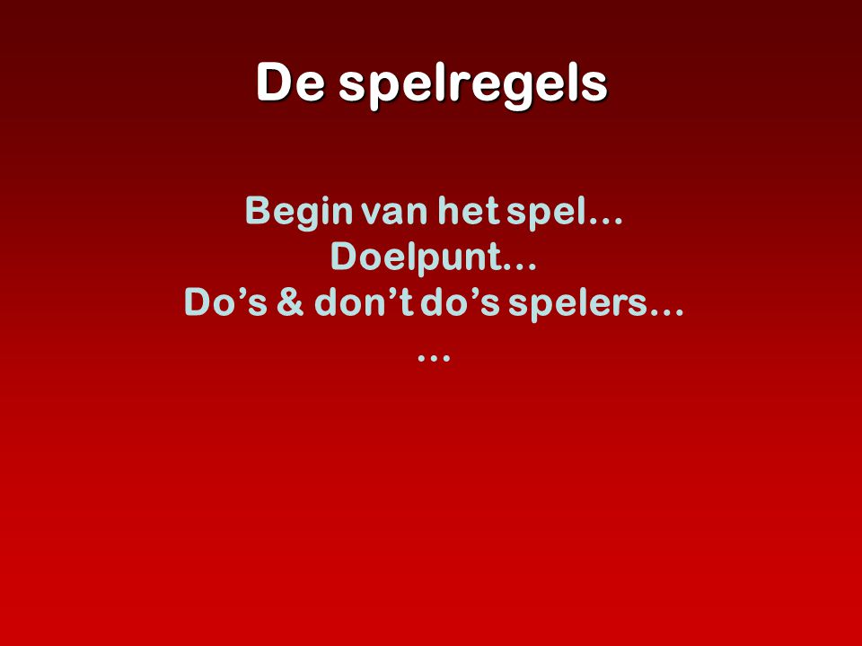 Do's & don't do's spelers…