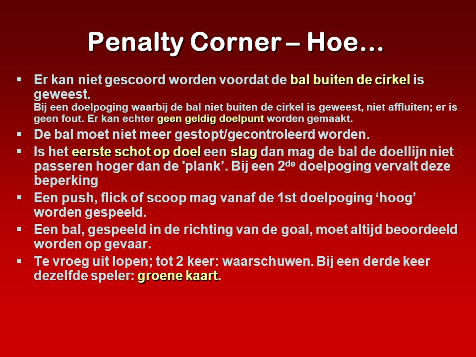 Penalty Corner – Hoe…
