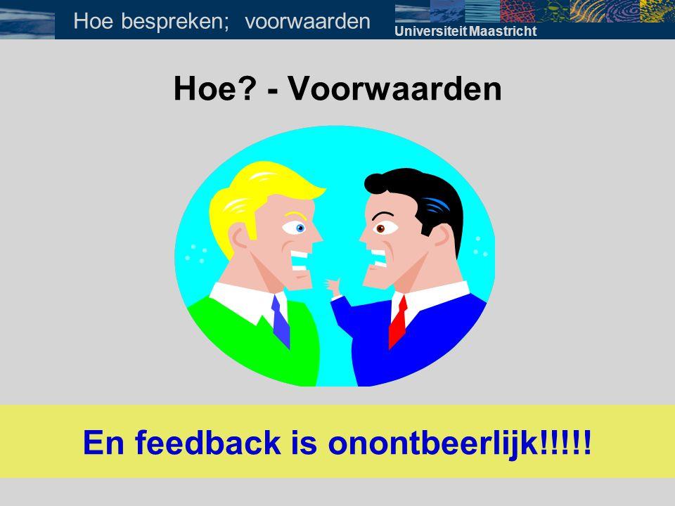 En feedback is onontbeerlijk!!!!!
