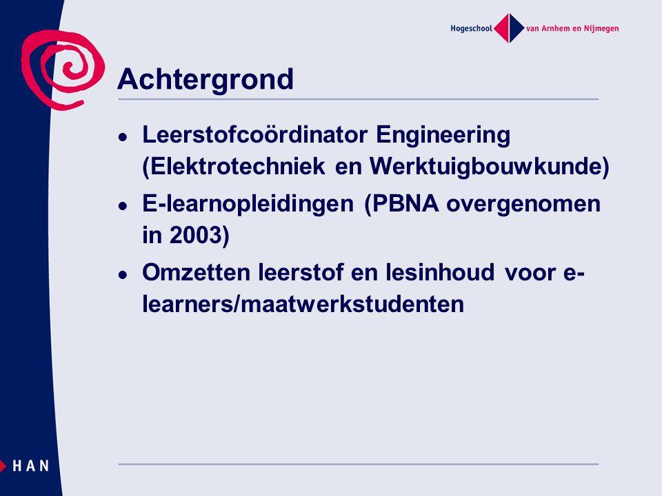 Achtergrond Leerstofcoördinator Engineering (Elektrotechniek en Werktuigbouwkunde) E-learnopleidingen (PBNA overgenomen in 2003)