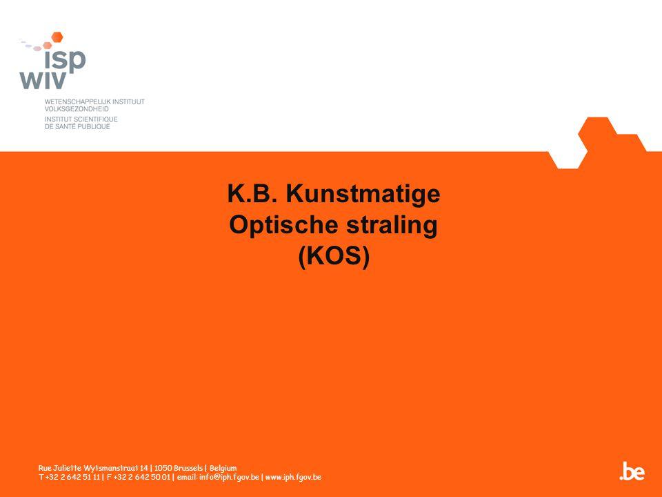 K.B. Kunstmatige Optische straling (KOS)