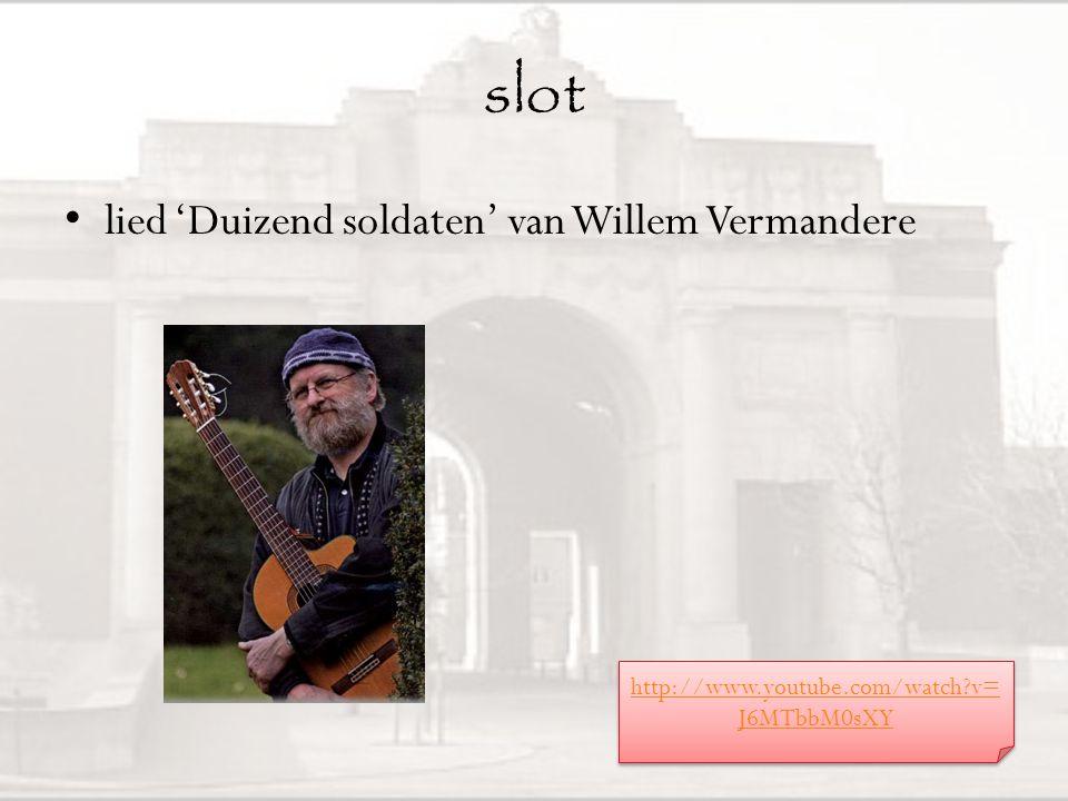 slot lied 'Duizend soldaten' van Willem Vermandere