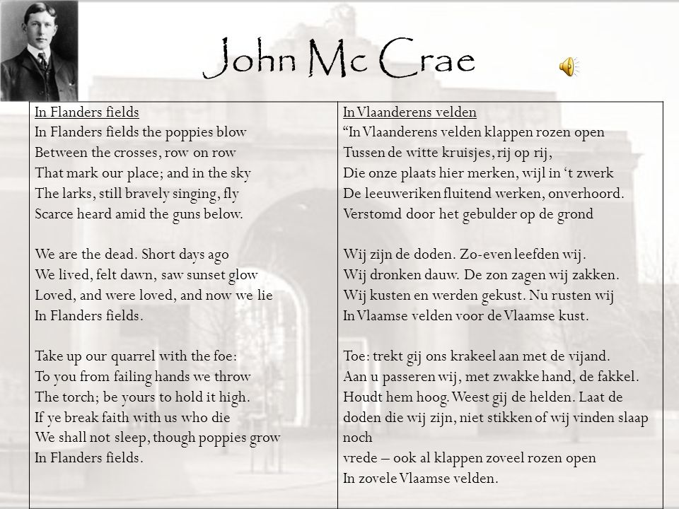 John Mc Crae In Flanders fields In Flanders fields the poppies blow