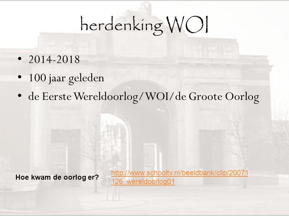 herdenking WOI 2014-2018 100 jaar geleden