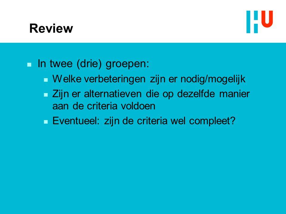Review In twee (drie) groepen: