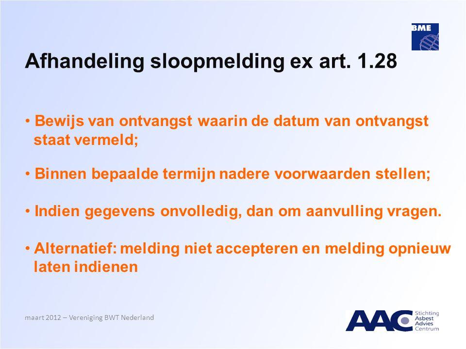 Afhandeling sloopmelding ex art. 1.28