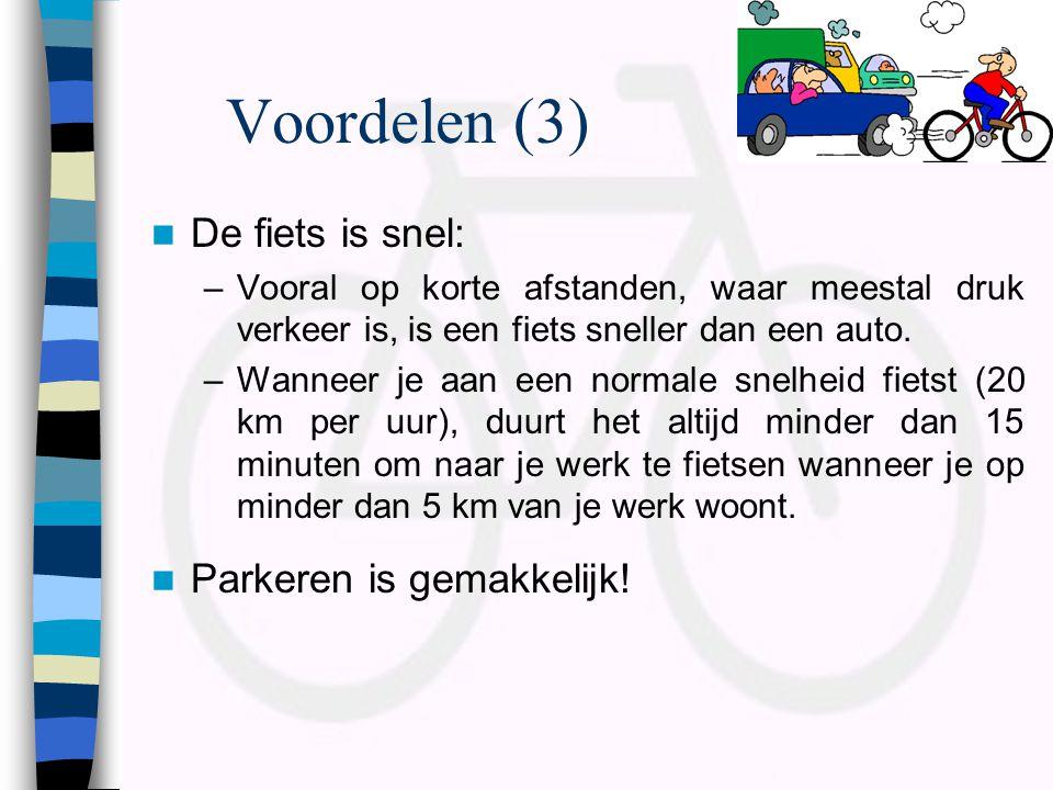Voordelen (3) De fiets is snel: Parkeren is gemakkelijk!