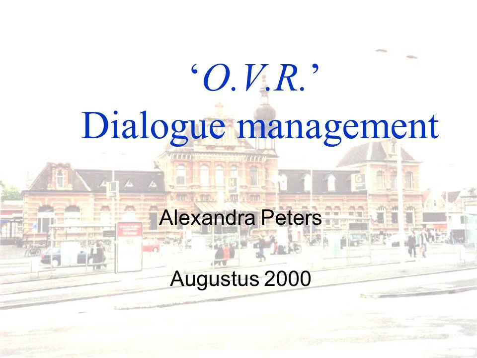 'O.V.R.' Dialogue management