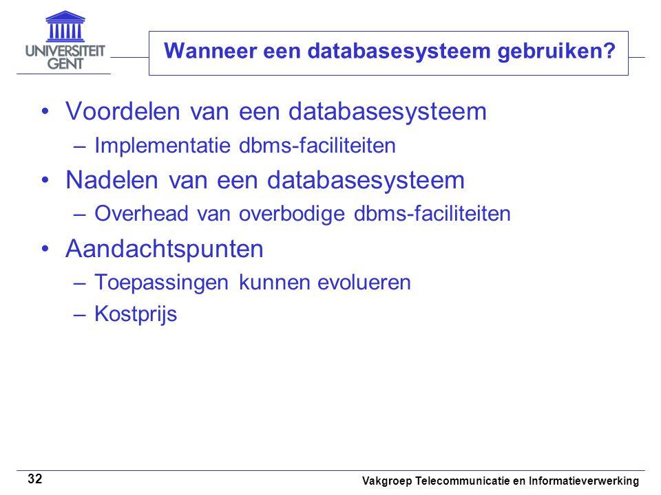 Wanneer een databasesysteem gebruiken