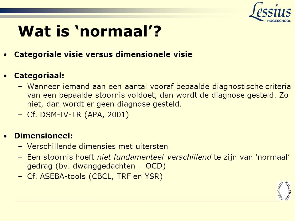 Wat is 'normaal' Categoriale visie versus dimensionele visie