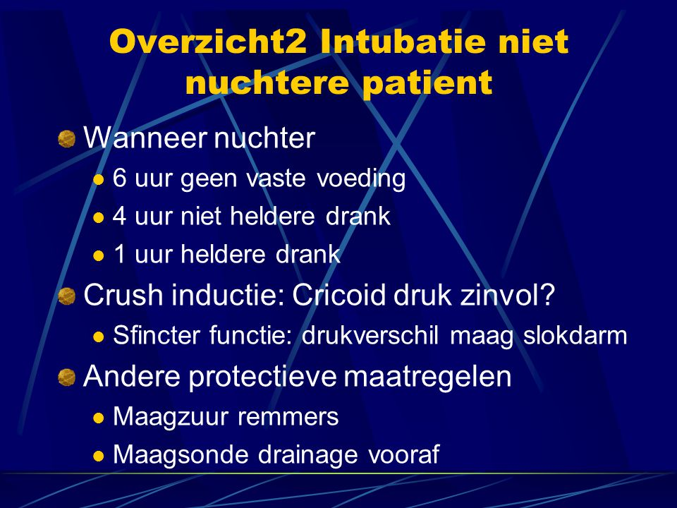 Overzicht2 Intubatie niet nuchtere patient