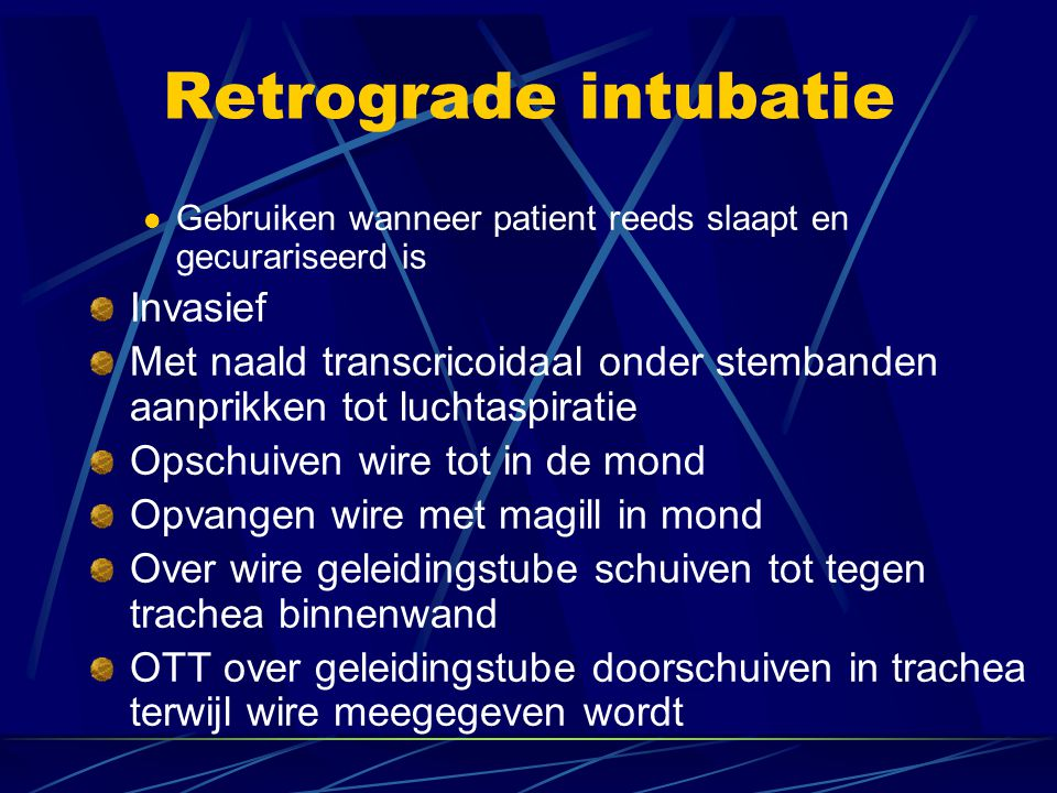 Retrograde intubatie Invasief