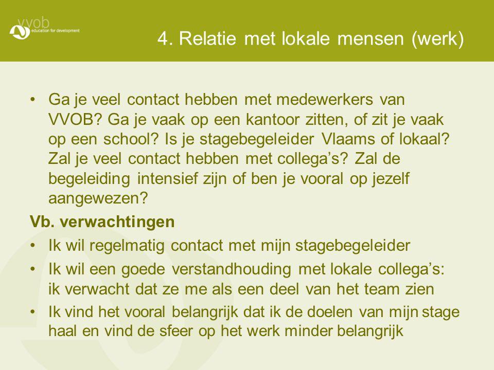 4. Relatie met lokale mensen (werk)