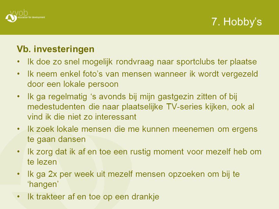 7. Hobby's Vb. investeringen