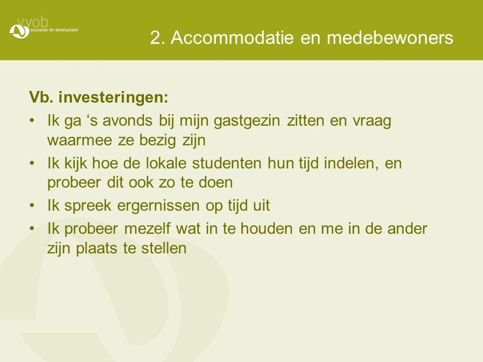 2. Accommodatie en medebewoners