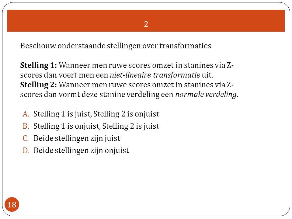 2 Beschouw onderstaande stellingen over transformaties.