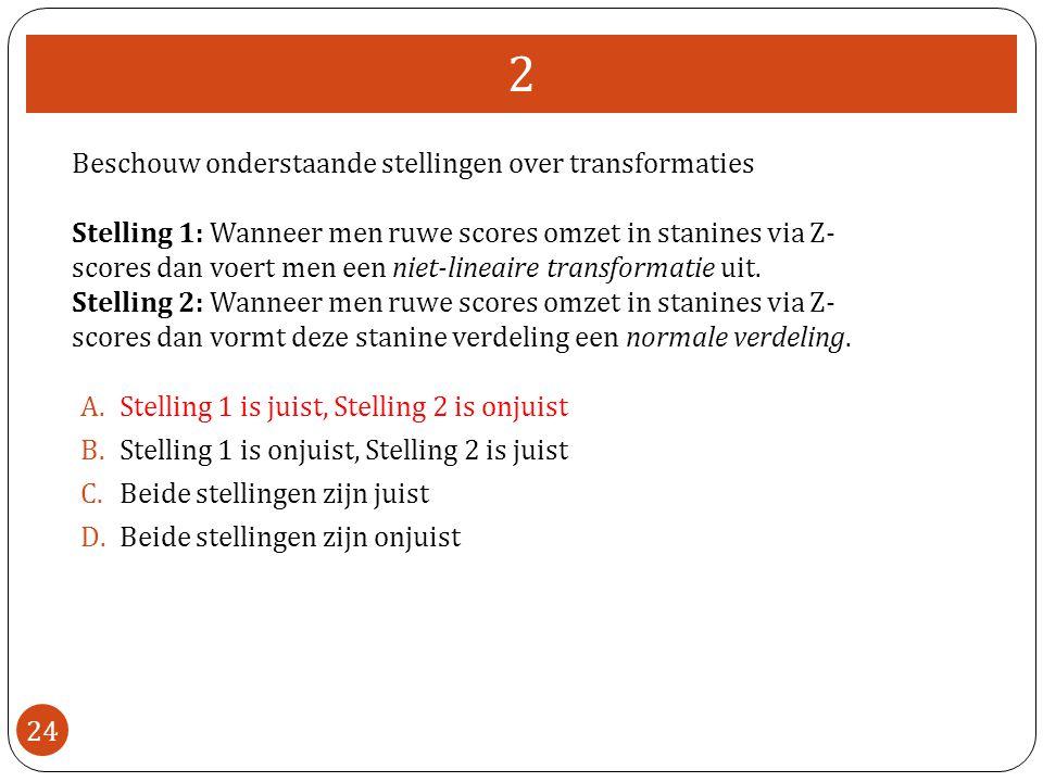 2 Beschouw onderstaande stellingen over transformaties