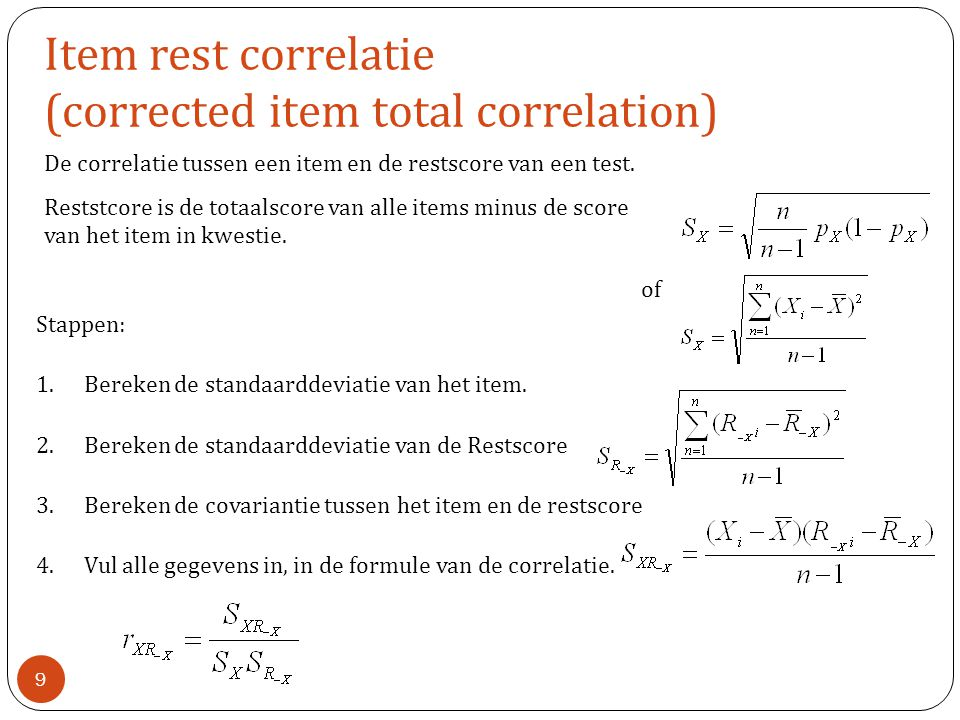 Item rest correlatie (corrected item total correlation)
