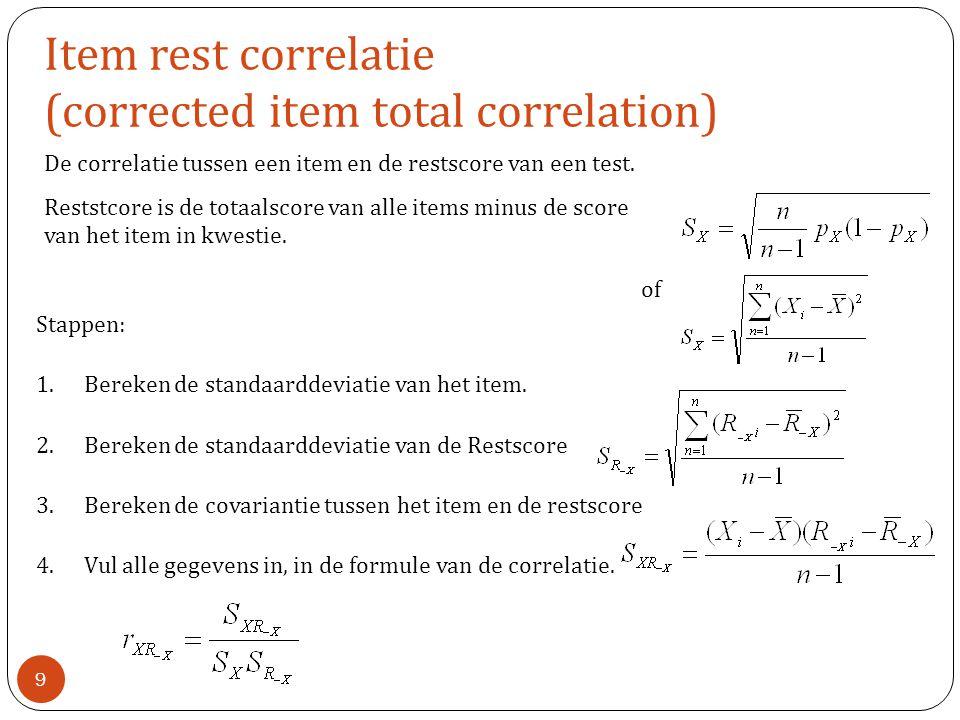 Item rest correlatie (corrected item total correlation)