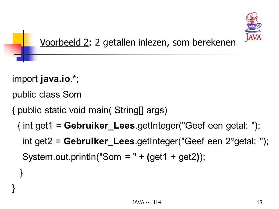 Voorbeeld 2: 2 getallen inlezen, som berekenen