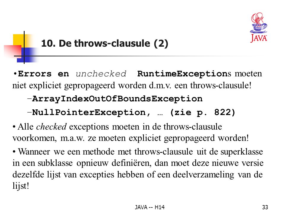 ArrayIndexOutOfBoundsException NullPointerException, … (zie p. 822)