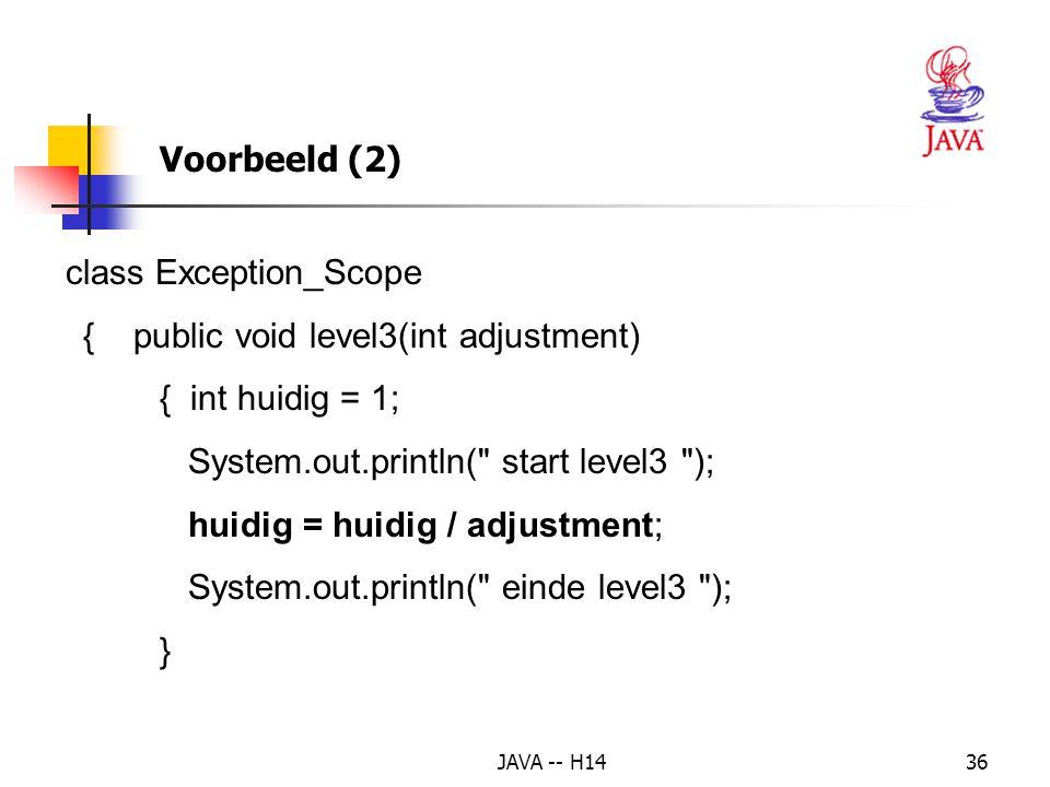 class Exception_Scope { public void level3(int adjustment)
