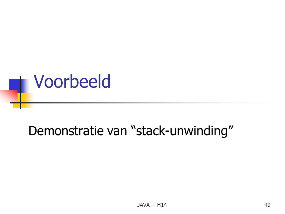 Demonstratie van stack-unwinding