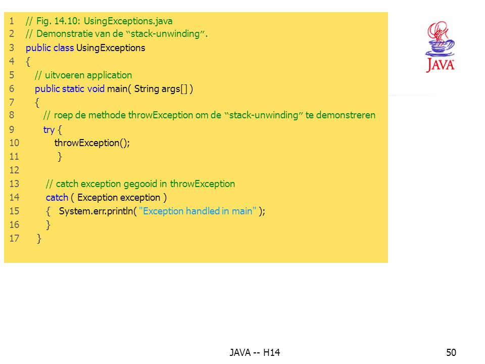13. Het finally blok 1 // Fig : UsingExceptions.java